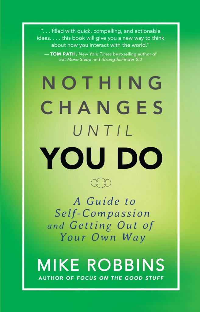 Nothing Changes Until You Do - final book cover - high res